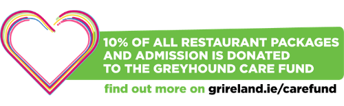 10% of your admission and restaurant package is donated to the Greyhound Care Fund